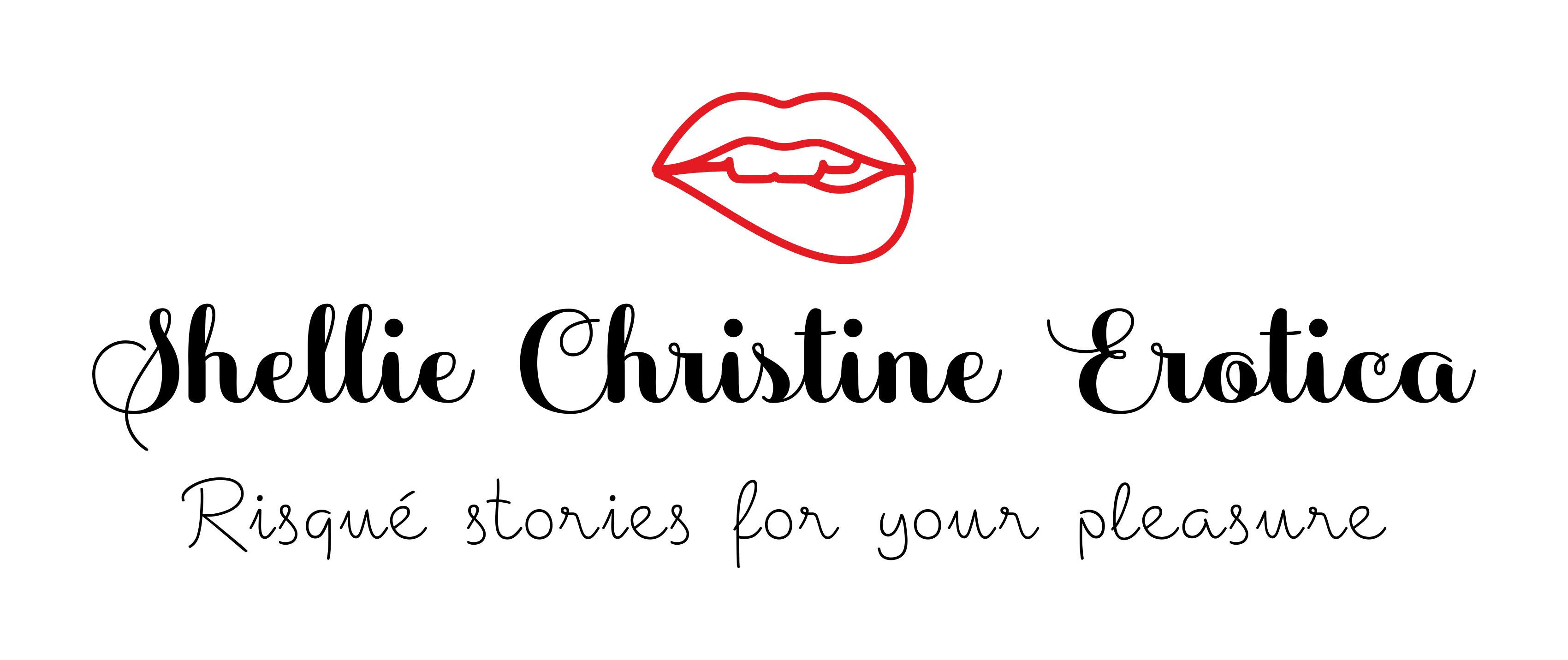 shellie christine erotica author risqué stories for your pleasure